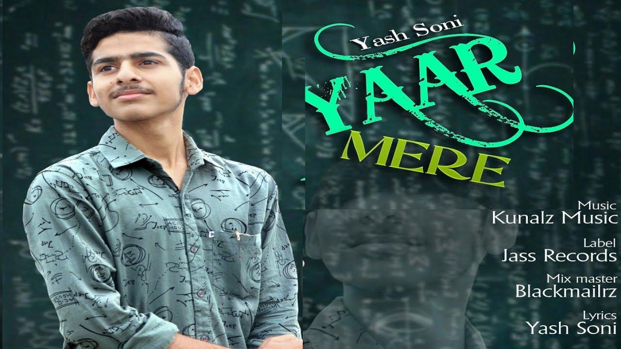 Yaar Mere | (Full Song) | Yash Soni | New Punjabi Songs 2019 | Latest Punjabi Songs | Jass Records