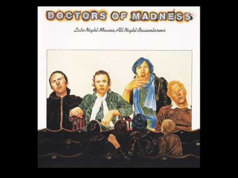 Doctors Of Madness - Afterglow - Late Night Movies, All Night Brainstorms - 1976