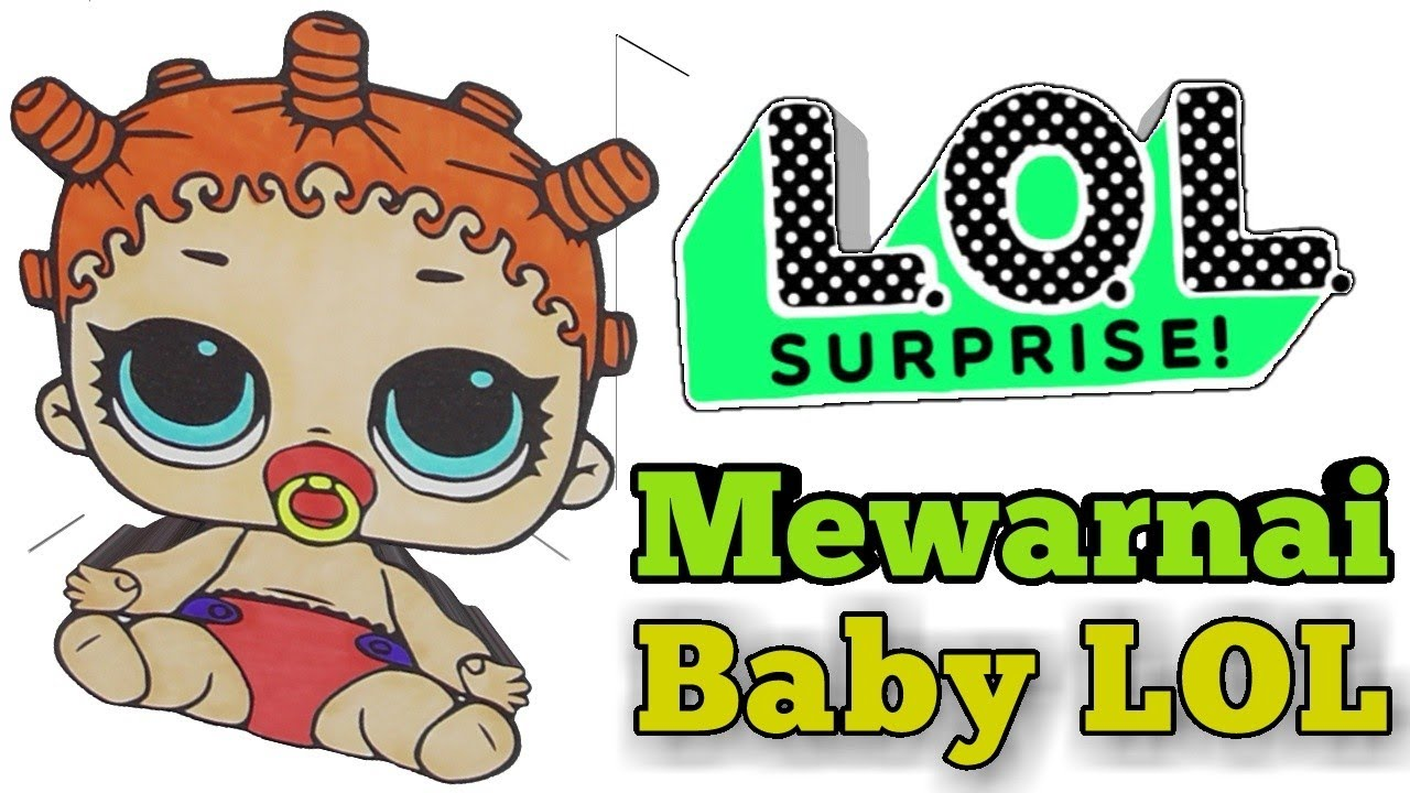 Mewarnai Gambar LOL L O L Bayi Kecil Anak TK Dan Lomba