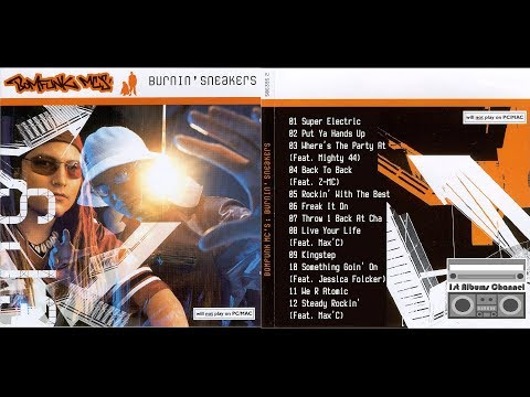 Bomfunk MC's - Burnin' Sneakers (2002) Full Album