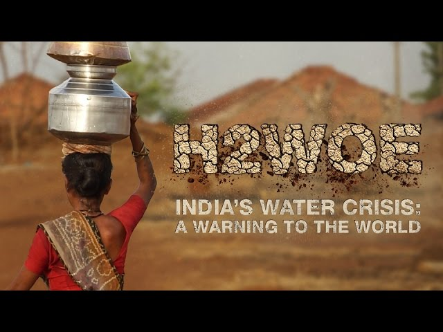 H2wOe: India's Water Crisis – Warning to the World (RT Documentary)