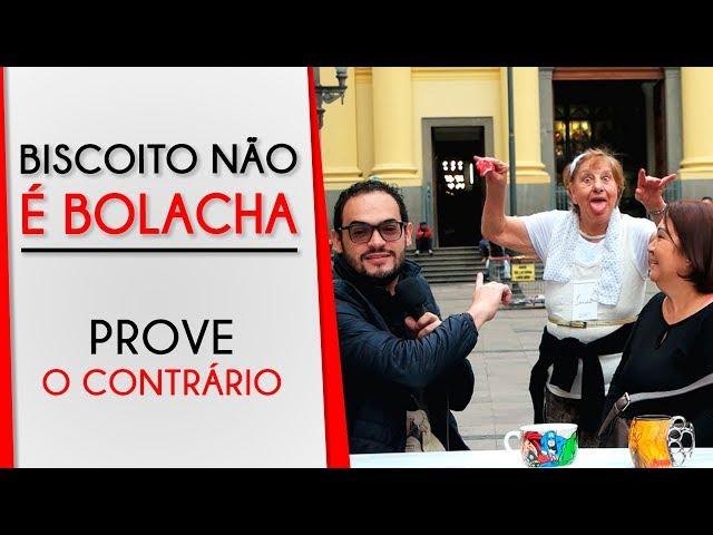 BISCOITO NÃO É BOLACHA | Prove o Contrário