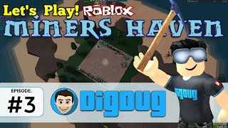 Roblox Miners Haven: Ep 3 : The MIGHTY Thingamagigy!
