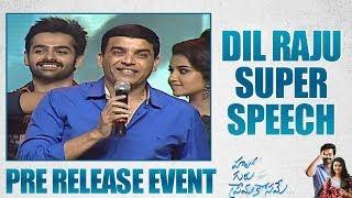 Dil Raju Super Speech @Hello Guru Prema Kosame Pre Release Event