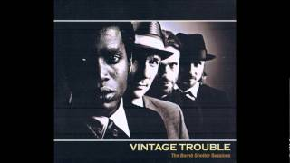 Vintage Trouble - You Better Believe It.wmv