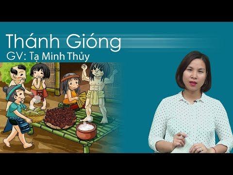 Thánh Gióng - Ngữ Văn lớp 6 - Cô giáo Tạ Minh Thủy