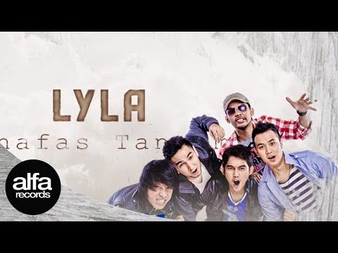 Lyla - Bernafas Tanpamu (Official Lyric Video)