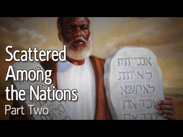 Scattered Among the Nations: Part 2