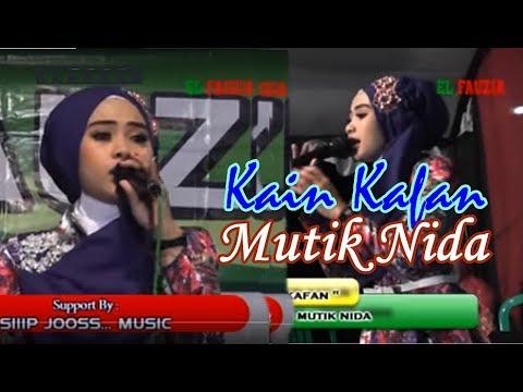 MUTIK NIDA - Kain Kafan (El Fauzia)