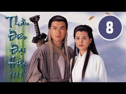 Thần điêu đại hiệp 08/32 (tiếng Việt), DV chính: Cổ Thiên Lạc, Lý Nhược Đồng;  TVB/1995