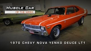 Muscle Car Of The Week Video #22: 1970 Chevrolet Nova Yenko Deuce