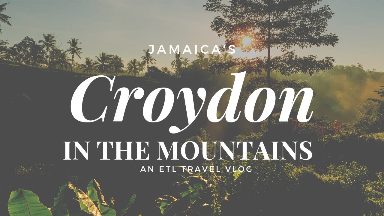 Jamaica Travel Vlog || Croydon in the Mountains || Eating to Live