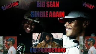Big Sean - Single Again - Official Extended Music Video - REACTION