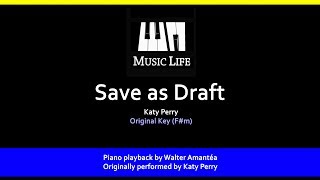 Save as Draft (Katy Perry) - Piano playback for Cover / Karaoke