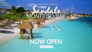 Sandals Montego Bay is Now Open