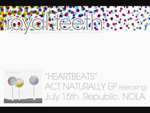 Royal Teeth - Heartbeats (Cover)