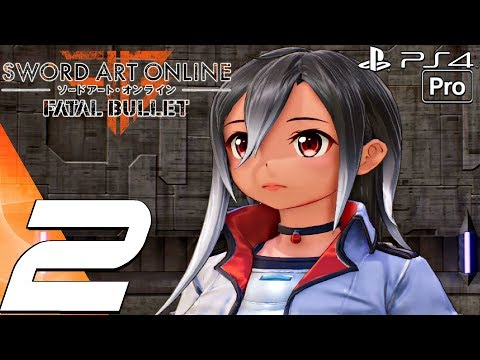 Sword Art Online Fatal Bullet - Gameplay Walkthrough Part 2 - (PS4 PRO)