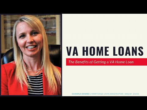 va-home-loan-benefits-for-first-time-homebuyers-|-shawna-downs---mortgage-loan-originator