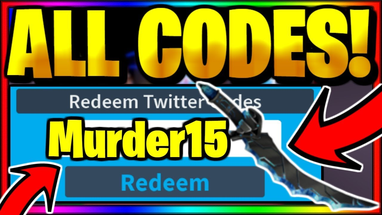 Roblox Murder 15 Codes July 2020