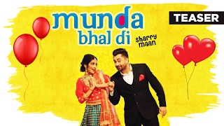 """Sharry Mann"" Munda Bhal Di (Official Teaser) Latest Punjabi Songs 