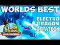 WORLD'S BEST Electro Dragon Attack Strategy - Clash of Clans COC