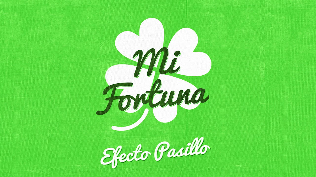 efecto-pasillo-mi-fortuna-official-audio-warner-music-spain