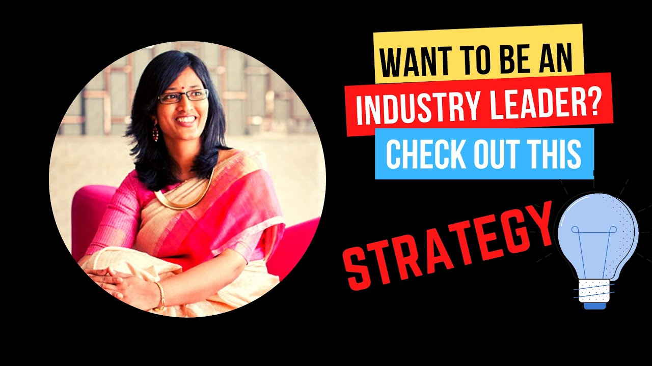 No. 1 Strategy To Become An Industry Leader
