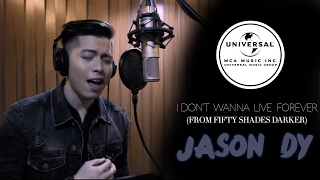 I Don't Wanna Live Forever (Fifty Shades Darker) - ZAYN, Taylor Swift (Cover by Jason Dy)
