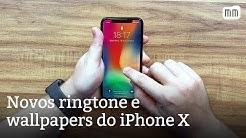 Firulas exclusivas do iPhone X (novos ringtone e wallpapers)
