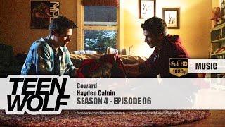 Hayden Calnin - Coward | Teen Wolf 4x06 Music [HD]