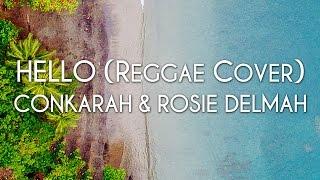 Conkarah Rosie Delmah Hello Reggae Cover Cover Art.mp3
