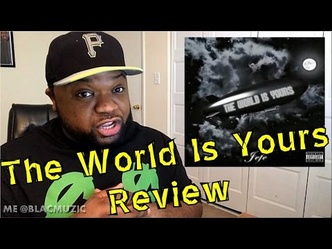 Jefe (Shy Glizzy) - The World Is Yours (Review)