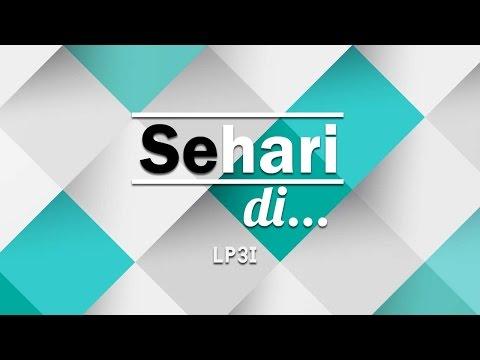 SEHARI DI - LP3I
