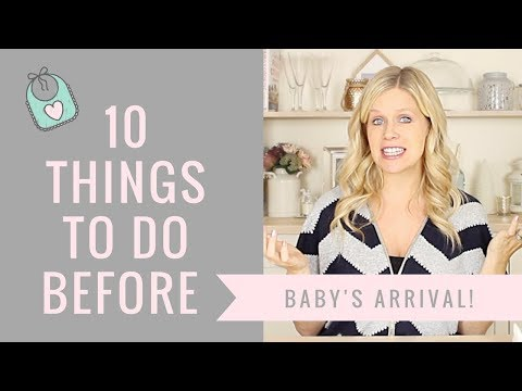 10 Things to Do Before Baby's Arrival