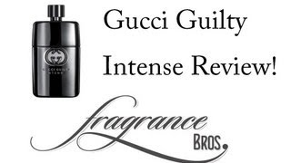 Gucci Guilty Intense Review! Not Intense.