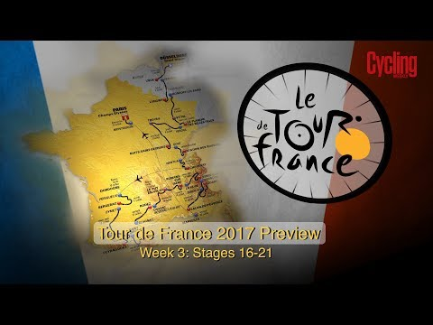 Last Week Of 2017 Tour de France | Cycling Weekly