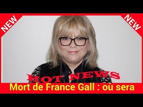 Mort de France Gall : où sera enterrée la chanteuse?
