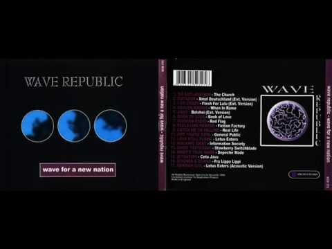 Wave Republic - Wave For A New Nation
