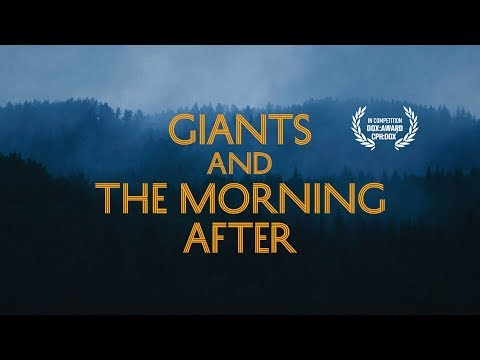 Giants and the Morning After TRAILER