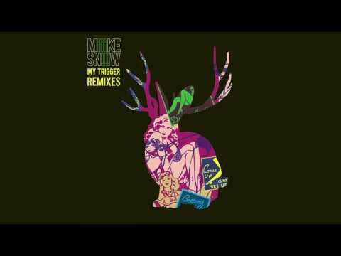 Miike Snow - My Trigger (Higher Self Remix)