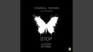 Stop (Alceen 2014 Remix)