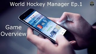 World Hockey Manager Ep.1-Game Overview