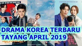 Video 5 DRAMA KOREA TERBARU TAYANG APRIL 2019 download MP3, 3GP, MP4, WEBM, AVI, FLV September 2019