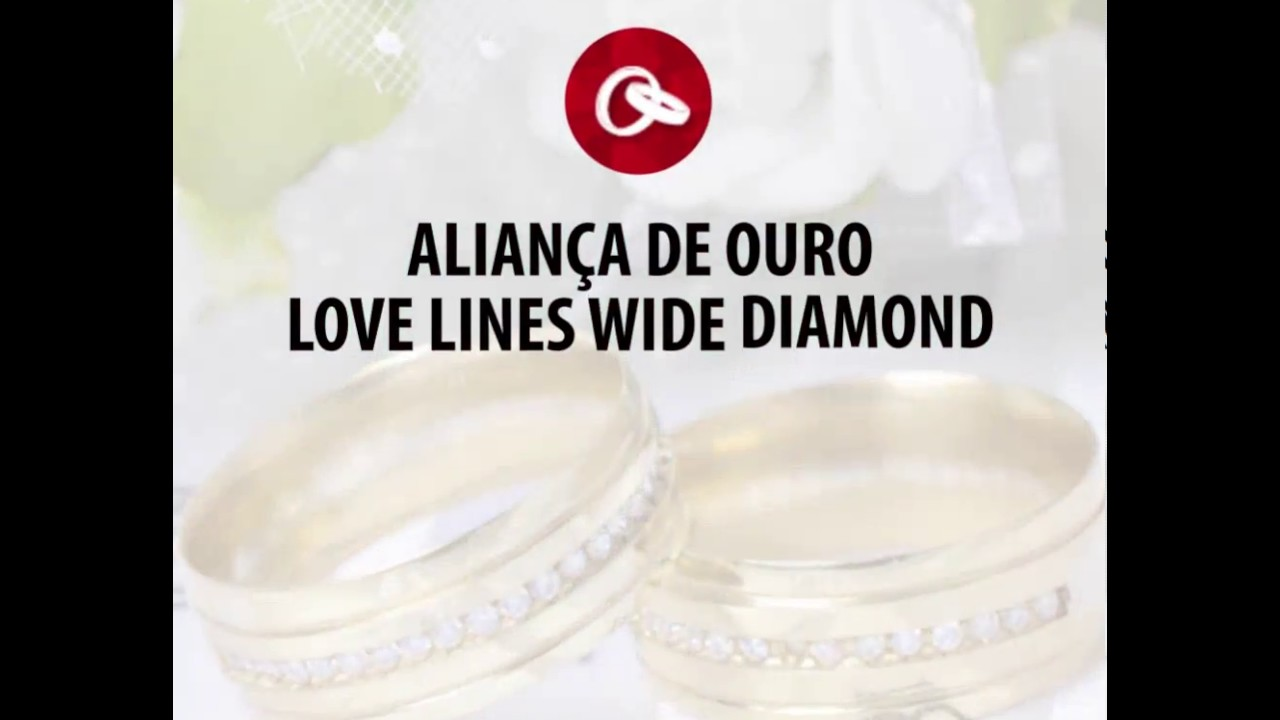 eeb845384 Aliança de Ouro Love Lines Wide Daimond - YouTube