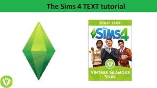 The Sims 4 Text Tutorial: Vintage Glamour Stuff