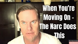 When You're Moving On - The NARCISSIST Will Do This ( Psychology Of Covert Narcissism)