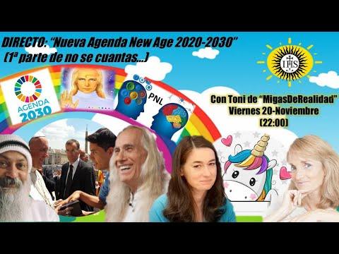 """DIRECTO: """"Nueva Agenda New Age 2020-2030"""" (1ª de no se cuantas...)"""