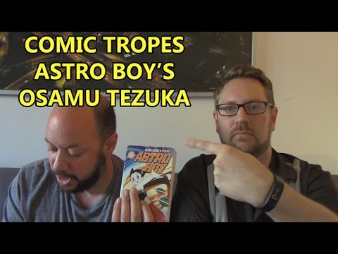 Astro Boy's Osamu Tezuka: Godfather Of Manga - Comic Tropes (Episode 19)