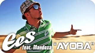 "EES feat. Mandoza - ""Ayoba"" (official music video)"