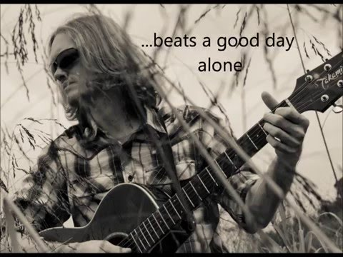 A Good Day Alone  video with lyrics